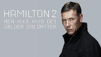 Hamilton 2: Men ikke hvis det gælder din datter (2012)
