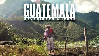 Guatemala: Mayarigets hjerte (2019)