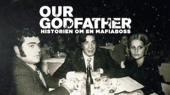 Our Godfather – historien om en mafiaboss (2019)
