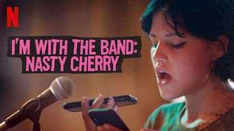 I'm with the Band: Nasty Cherry (2019)