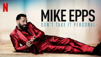 Mike Epps: Don't Take It Personal (2015)