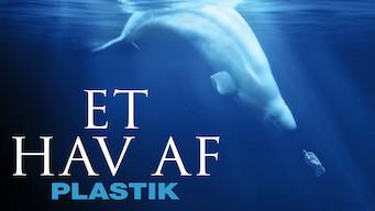 Et hav af plastik (2016)